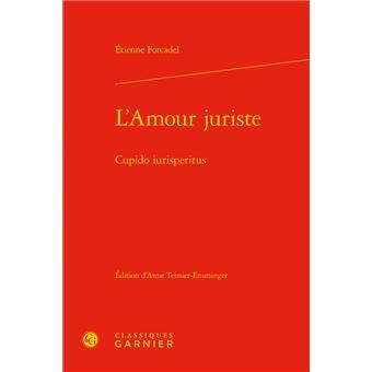 L'amour juriste cupido iurisperitus
