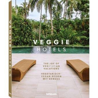 JOY OF VEGETARIAN VACATIONS. VEGGIE HOTELS