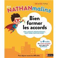 Bien former les accords CE1 et CE2 7 à 9 ans - Les Nathan malins