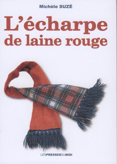 L'écharpe de laine rouge