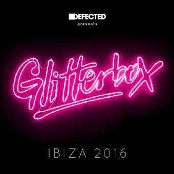 Glitterbox Ibiza 2016 Defected