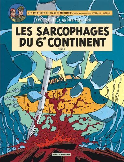 Blake & Mortimer - Tome 17 - Les Sarcophages du 6e continent