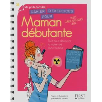 Cahier D Exercices Pour Maman Debutante