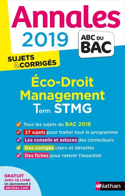 Annales ABC du Bac Economie-Droit Management des organisations Term STMG