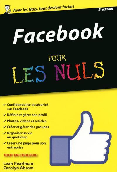 Pour les Nuls - Nouvelle édition : Facebook 3ème édition Poche Pour les Nuls