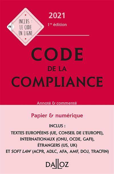 Code de la compliance 2021, annoté et commenté