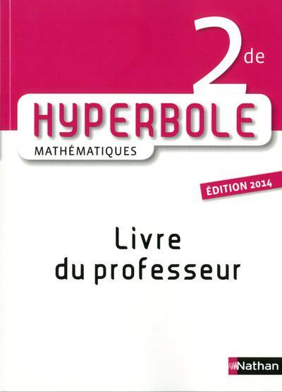 Hyperbole 2de mathématiques livre du professeur