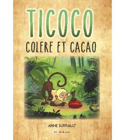 Ticoco, colère et cacao