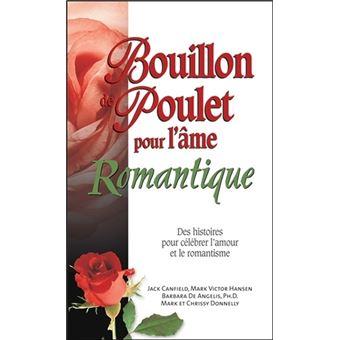 Bouillon de Poulet pour l'âme Romantique - Poche