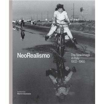 NEOREALISMO. THE NEW IMAGE IN ITALY 1932-1960