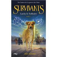 Survivants - tome 1 Lucky le solitaire