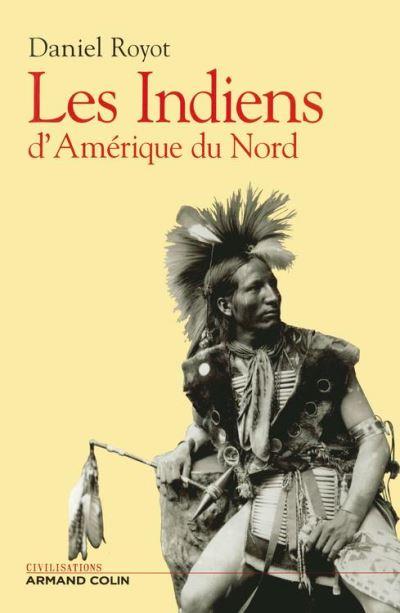 Les indiens d'Amérique du nord - 9782200260149 - 26,99 €