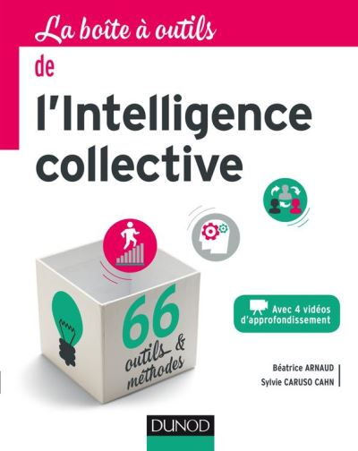 La Boîte à outils de l'intelligence collective - 9782100751082 - 14,99 €