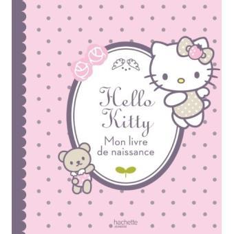 Hello Kitty Hello Kitty Mon Livre De Naissance