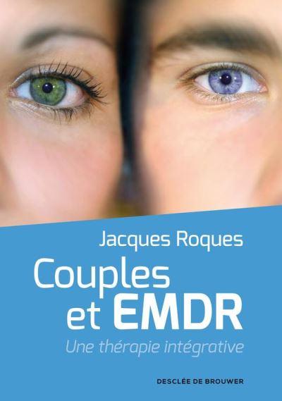 Couples et EMDR - Une thérapie intégrative - 9782220086040 - 13,99 €