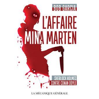 Sherlock HolmesL'Affaire Mina Marten - Sherlock Holmes contre Conan Doyle