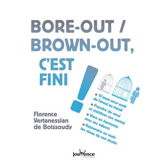 Bore-out brown-out c'est fini