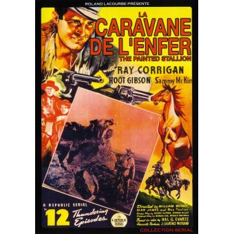 Caravane de l' Enfer Serial en12 episodes