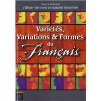Variétés, variations et formes du français