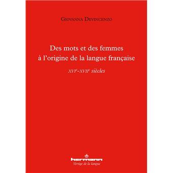 Des mots et des femmes à l'origine de la langue française