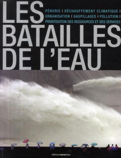 Les batailles de l'eau