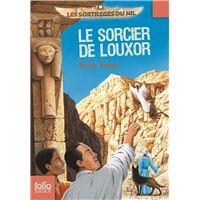 Les sortilèges du Nil, 4 : Le sorcier de Louxor