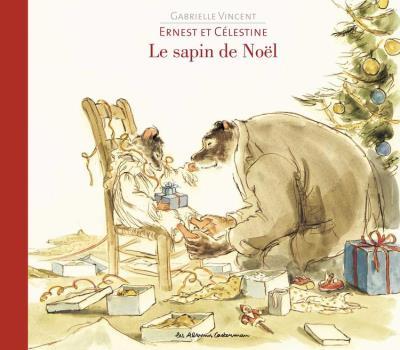 Ernest et Célestine et le sapin de noël - Ernest et Célestine - 9782203086562 - 6,99 €