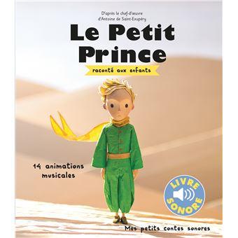 Le Petit Prince Le Petit Prince Raconte Aux Enfants Livre Sonore