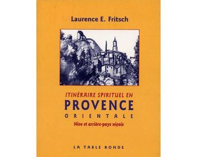 Itinéraire sprituel en Provence orientale
