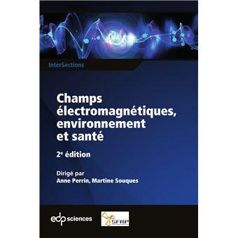 Champs electromagnetiques environnement et sante