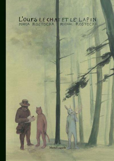 L' Ours, le chat et le lapin
