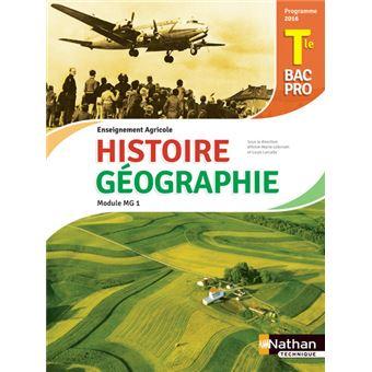 Histoire et geographie tle bac pro agricole module mg1