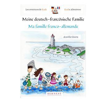 Les aventures de kazh:ma famille franco-allemande
