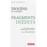 Diogène le Cynique - Fragments inédits