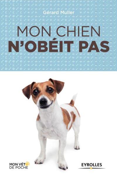 Mon chien n'obéit pas - 9782212290707 - 6,99 €