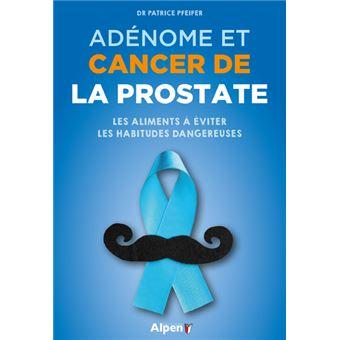 Adénome et cancer de la prostate - Dernier livre de Philippe ...