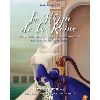 La Harpe de la Reine - Ou Le Journal intime de Marie-Antoine