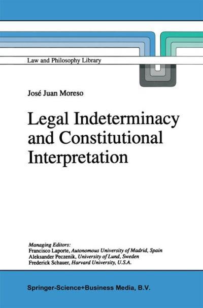 Legal indeterminacy and constitutional interpretation