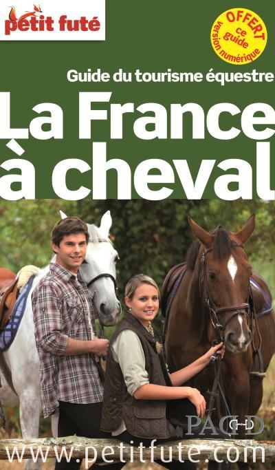 La france a cheval 2014 petit fute