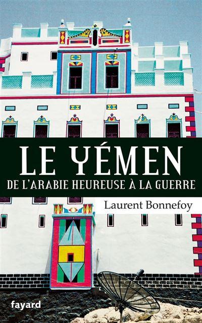 Le Yémen - Par-delà les marges du Monde - 9782213689418 - 15,99 €