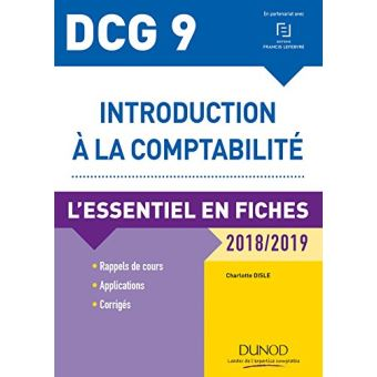 DCG 9 - Introduction à la comptabilité 2018/2019 - L'essentiel en fiches
