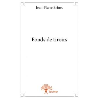 fonds de tiroirs broch jean pierre brinet achat. Black Bedroom Furniture Sets. Home Design Ideas