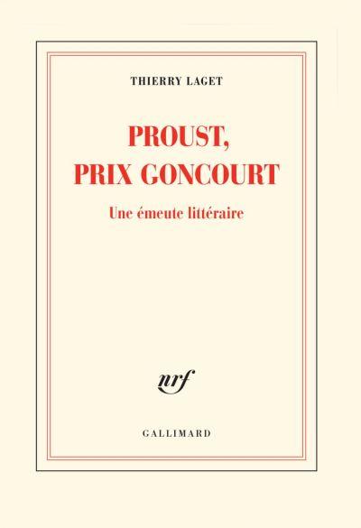 Proust, prix Goncourt. Une émeute littéraire - 9782072846816 - 13,99 €