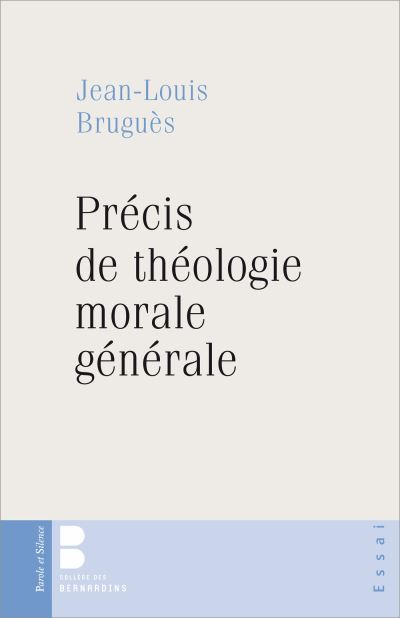 Precis de theologie morale generale