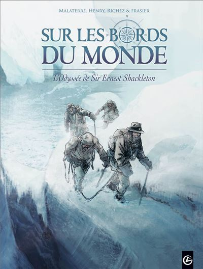 Sur les bords du monde : L'Odysée de Sir Ernest Shackleton - volume 2