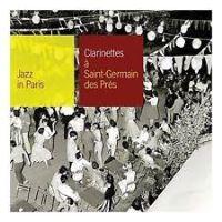Jazz In Paris-Clarinettes A Saint-Germain Des Pres