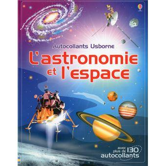 L'astronomie et l'espace - Documentaires en autocollants