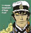 Le voyage imaginaire d´Hugo Pratt