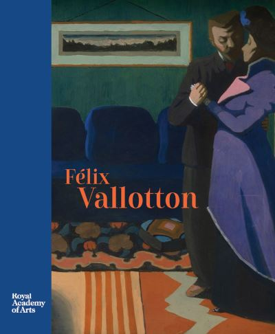 Félix Vallotton, painter of Disquiet