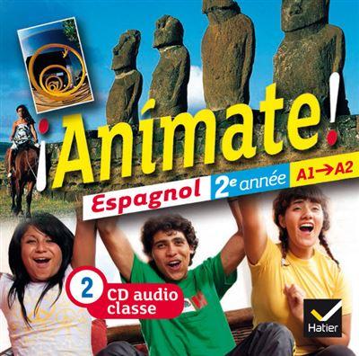Animate Espagnol 2e année éd. 2012 - 2 CD audio classe